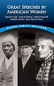 Great Speeches by American Women (Dover…