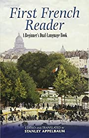 First French Reader: A Beginner's…