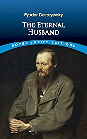 The Eternal Husband (Dover Thrift Editions)…