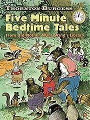 Thornton Burgess Five-Minute Bedtime Tales:…