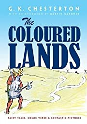 The Coloured Lands: Fairy Stories, Comic…