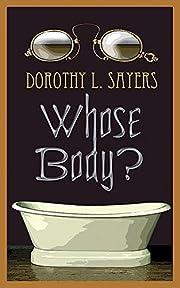 Whose Body? von Dorothy L. Sayers