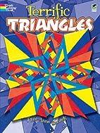 Terrific Triangles by Lee Anne Snozek