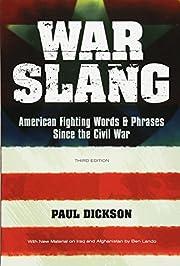 War Slang: American Fighting Words & Phrases…