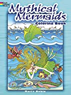 Mythical Mermaids by Marty Noble