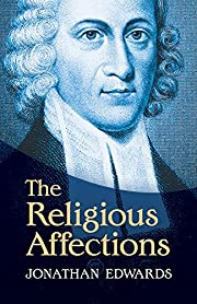 The Religious Affections af Jonathan Edwards