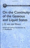 On the continuity of the gaseous and liquid states / J.D. van der Waals ; edited with an introductory essay by J.S. Rowlinson
