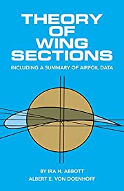 Theory of Wing Sections: Including a Summary…