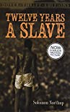 Twelve years a slave / Solomon Northup