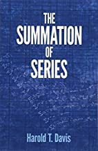 The summation of series by Harold T. Davis
