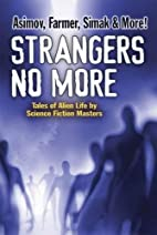 Strangers no more : tales of alien life by…