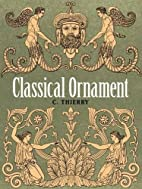 Classical Ornament (Dover Pictorial Archive)…