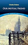 Our mutual friend / Charles Dickens