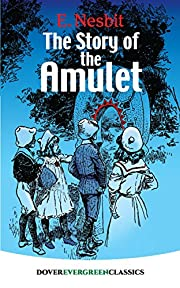 The Story of the Amulet (Dover Children's…