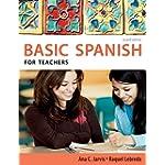 Spanish for Teachers: Basic Spanish Series