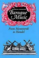 Baroque Music: From Monteverdi to Handel by…