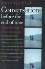 Conversations before the end of time por…