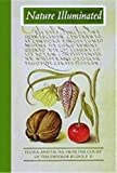 Nature illuminated : flora and fauna from the court of the Emperor Rudolf II / Lee Hendrix and Thea Vignau-Wilberg