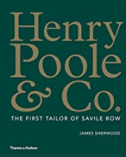 Henry Poole & Co.: The First Tailor of…