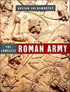 The Complete Roman Army by Adrian…