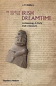 In Search of the Irish Dreamtime:…