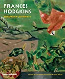 Frances Hodgkins : European journeys / edited by Catherine Hammond & Mary Kisler