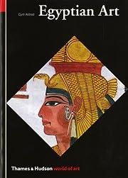 Egyptian Art (World of Art) av Cyril Aldred