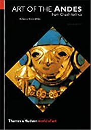Art of the Andes: From Chavin to Inca (World…