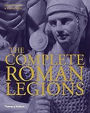 The Complete Roman Legions de Nigel Pollard