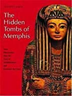 The Hidden Tombs of Memphis: New Discoveries…