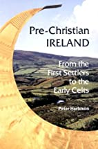 Pre-Christian Ireland: From the First…
