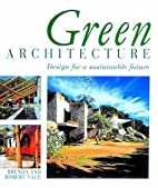 Green Architecture: Design for a Sustainable…
