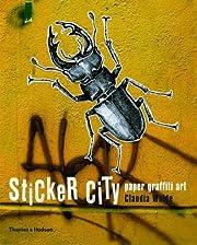Sticker City: Paper Graffiti Art (Street…
