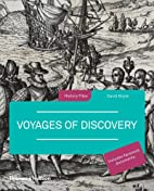Voyages of Discovery (History Files) by…