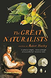 The Great Naturalists von Robert Huxley