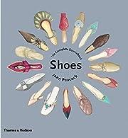 Shoes: The Complete Sourcebook – tekijä:…