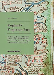 England's Forgotten Past: The Unsung…