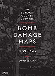 The London County Council bomb damage maps,…