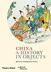 China: A History in Objects de Jessica…