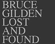Bruce Gilden: Lost & Found av Bruce Gilden