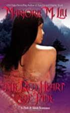 The Red Heart of Jade by Marjorie M. Liu