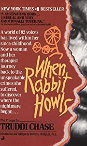 When Rabbit Howls – tekijä: Truddi Chase