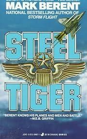 Steel Tiger – tekijä: Mark Berent