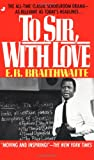To Sir, With Love (1959) (Book) written by E. R. Braithwaite