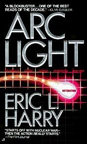 Arc Light por Eric L. Harry