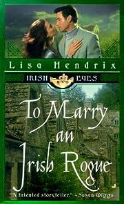 To Marry an Irish Rogue (Irish Eyes) de Lisa…