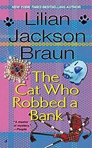 The Cat Who Robbed a Bank de Lilian Jackson…