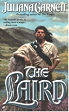 The Laird by Juliana Garnett