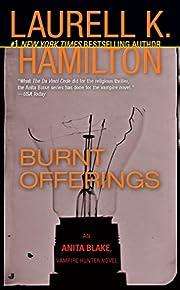 Burnt Offerings af Laurell K. Hamilton