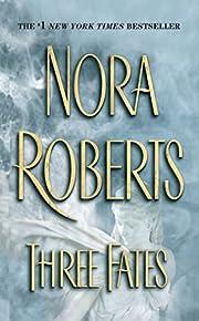 Three Fates – tekijä: Nora Roberts